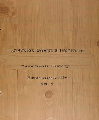 Arnprior WI Tweedsmuir Community History - Volume 3