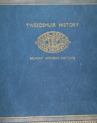 Belmont WI Tweedsmuir Community History Volume 1