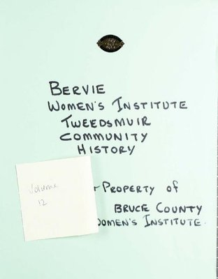 Bervie WI Tweedsmuir Community History, Volume 12