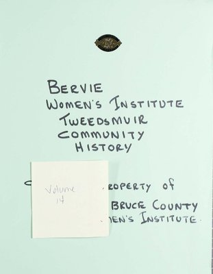 Bervie WI Tweedsmuir Community History, Volume 14