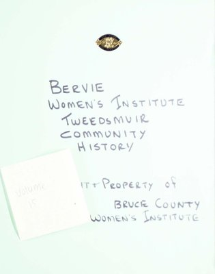 Bervie WI Tweedsmuir Community History, Volume 15