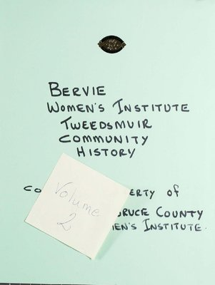 Bervie WI Tweedsmuir Community History, Volume 2