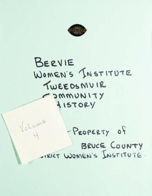 Bervie WI Tweedsmuir Community History, Volume 4