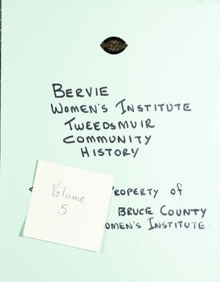 Bervie WI Tweedsmuir Community History, Volume 5