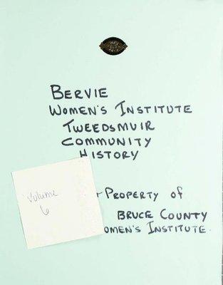 Bervie WI Tweedsmuir Community History, Volume 6.2