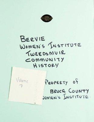 Bervie WI Tweedsmuir Community History, Volume 7