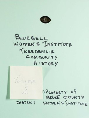 Bluebell WI Tweedsmuir Community History, Volume 2