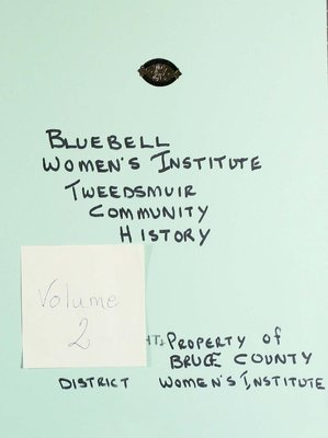 Bluebell WI Tweedsmuir Community History, Volume 2a