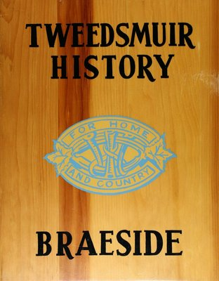 Braeside WI Tweedsmuir Community History - Volume 1