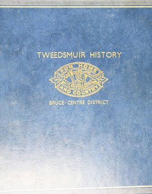 Bruce Centre District WI Tweedsmuir Community History, Volume 1