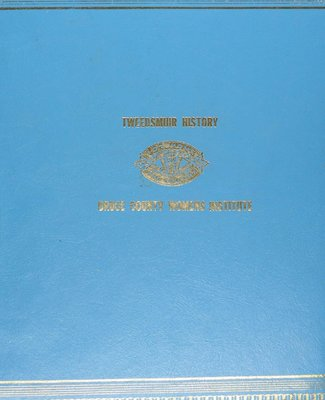 Bruce County WI Tweedsmuir Community History, Volume 2