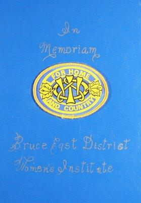 Bruce East District Women's Institute Volume 1