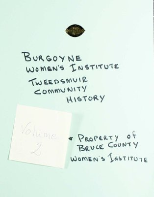 Burgoyne WI Tweedsmuir Community History, Volume 2