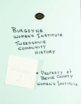 Burgoyne WI Tweedsmuir Community History, Volume 2