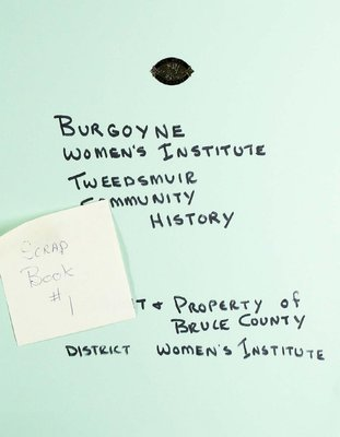 Burgoyne WI Tweedsmuir Community History, Scrapbook 1