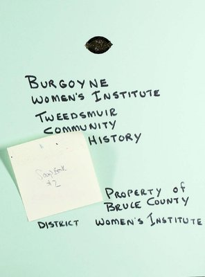 Burgoyne WI Tweedsmuir Community History, Scrapbook 2