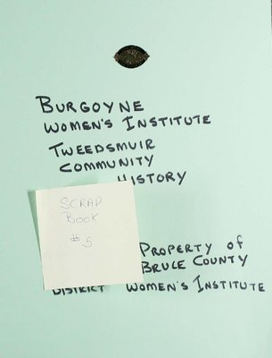 Burgoyne WI Tweedsmuir Community History, Scrapbook 5