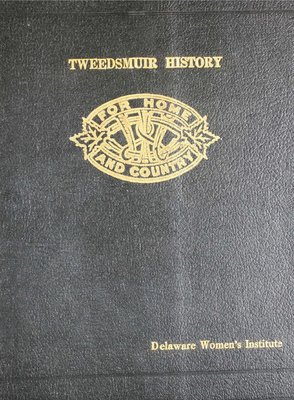 Delaware WI Tweedsmuir Community History - Volume 2