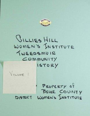 Gillies Hill WI Tweedsmuir Community History, Volume 1