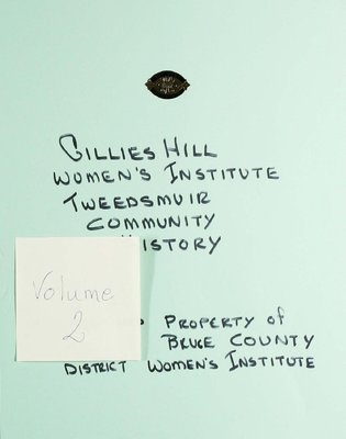 Gillies Hill WI Tweedsmuir Community History, Volume 2