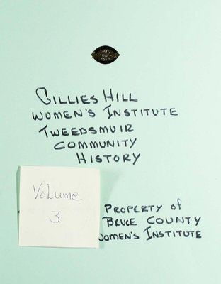 Gillies Hill WI Tweedsmuir Community History, Volume 3