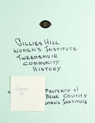 Gillies Hill WI Tweedsmuir Community History, Volume 7