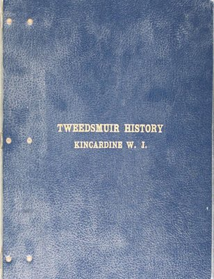 Kincardine WI Tweedsmuir Community History, Volume 1