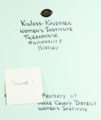 Kinloss-Kairshea WI Tweedsmuir Community History, Volume 1
