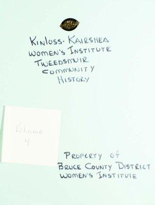 Kinloss-Kairshea WI Tweedsmuir Community History, Volume 4