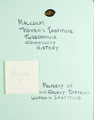 Malcolm WI Tweedsmuir Community History, Volume 4