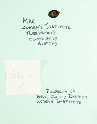Mar WI Tweedsmuir Community History, Volume 2