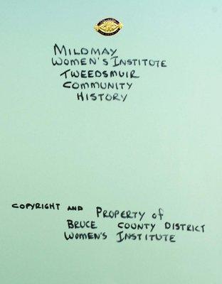 Mildmay WI Tweedsmuir Community History, Volume 1