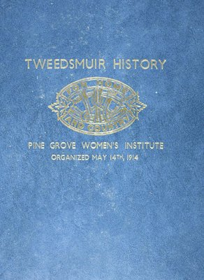 Pine Grove WI Tweedsmuir Community History Book