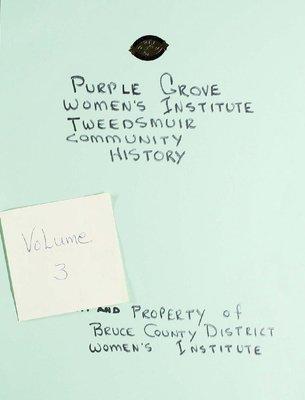 Purple Grove WI Tweedsmuir Community History, Volume 3