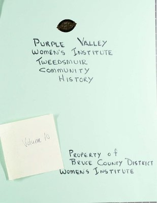 Purple Valley WI Tweedsmuir Community History, Volume 10