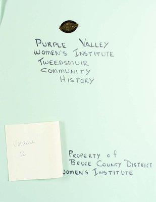 Purple Valley WI Tweedsmuir Community History, Volume 12