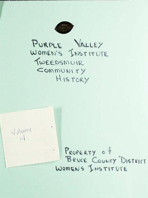 Purple Valley WI Tweedsmuir Community History, Volume 14
