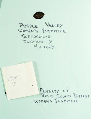 Purple Valley WI Tweedsmuir Community History, Volume 15