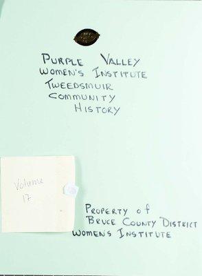Purple Valley WI Tweedsmuir Community History, Volume 17