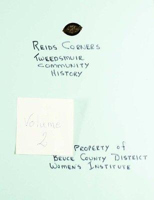 Reid's Corners WI Tweedsmuir Community History, Volume 2
