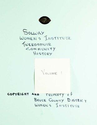 Solway WI Tweedsmuir Community History, Volume 1