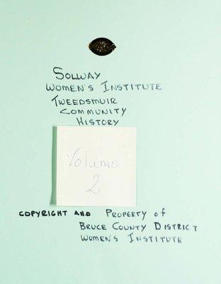 Solway WI Tweedsmuir Community History, Volume 2