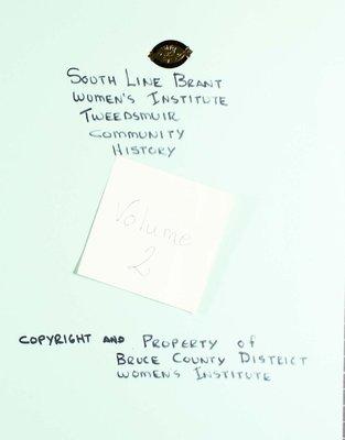 South Line Brant WI Tweedsmuir Community History, Volume 2