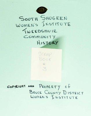 South Saugeen WI Scrapbook Volume 3