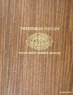 Wilton Grove WI Tweedsmuir Community History, Volume 3