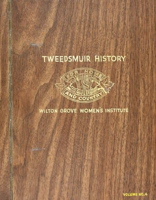 Wilton Grove WI Tweedsmuir Community History, Volume 4