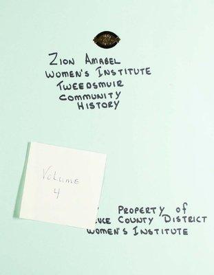 Zion Amabel WI Tweedsmuir Community History, Volume 4