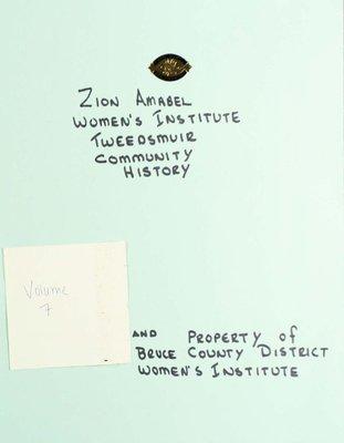 Zion Amabel WI Tweedsmuir Community History, Volume 7