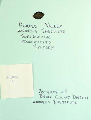 Purple Valley WI Tweedsmuir Community History, Volume 19