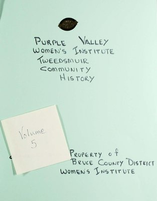 Purple Valley WI Tweedsmuir Community History, Volume 5